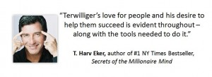 T. Harv Eker Testimonial for Tom Terwilliger